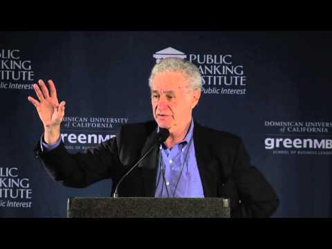 Gar Alperovitz - Public Banking 2013: Funding the New Economy, June 2nd 2013