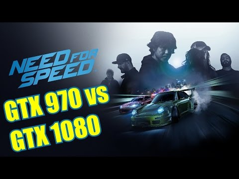 Need for Speed | GTX 970 OC vs GTX 1080 OC | 1080p & 1440p Maxed Out | FRAME-RATE TEST