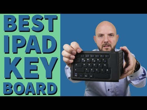 Best Foldable Bluetooth Keyboard for your iPad 2018 or iPad Pro