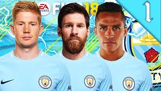 MESSI, SANCHEZ SIGN! FIFA 18: MANCHESTER CITY CAREER MODE #1