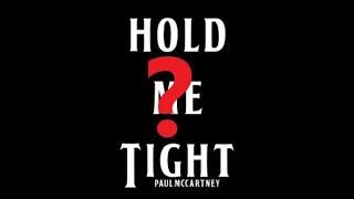 Baixar Hold Me Tight by...Paul McCartney?
