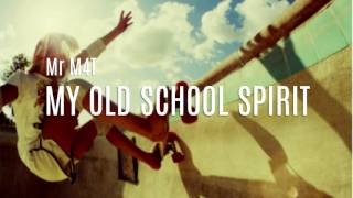Dj M4t - My Old School Spirit (Mixtape)