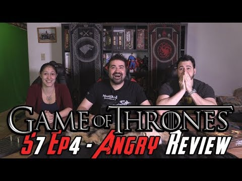 Game Of Thrones Season 7 Episode 4 - Angry Review!