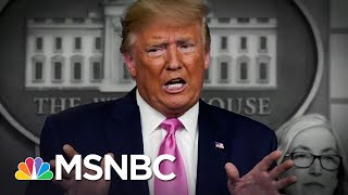 Trump Attacks Dems And Contradicts CDC With A False Coronavirus Outlook | The 11th Hour | MSNBC