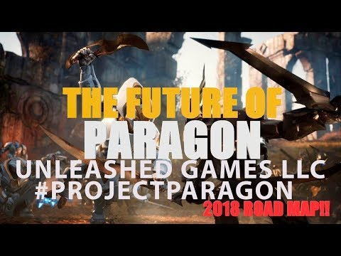 #PROJECTPARAGON Projeto Paragon 2018 Unleashed Games LLC