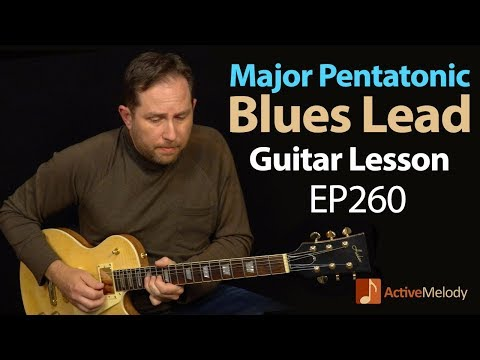 Use the major pentatonic scale to play blues - Major pentatonic blues guitar lesson - EP260