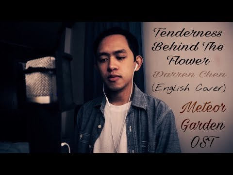 Darren Chen 官鴻 - Tenderness Behind The Flower 花背後的溫柔 (Meteor Garden OST) | Nick Dizon ENGLISH COVER