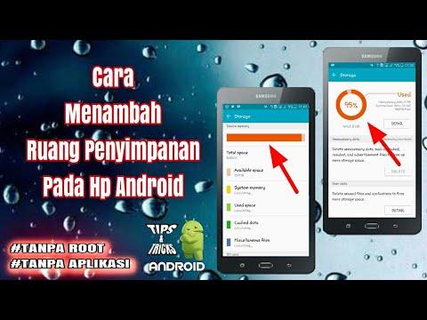 Cara menambah memori internal android tanpa root.