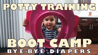 POTTY TRAINING - BYE BYE DIAPERS