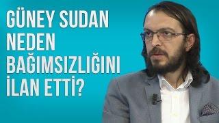 Güney Sudan neden bağımsız bir ülke oldu?