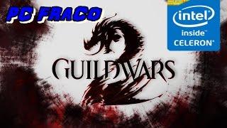 Guild Wars 2 - Pc Fraco Com FPS Real