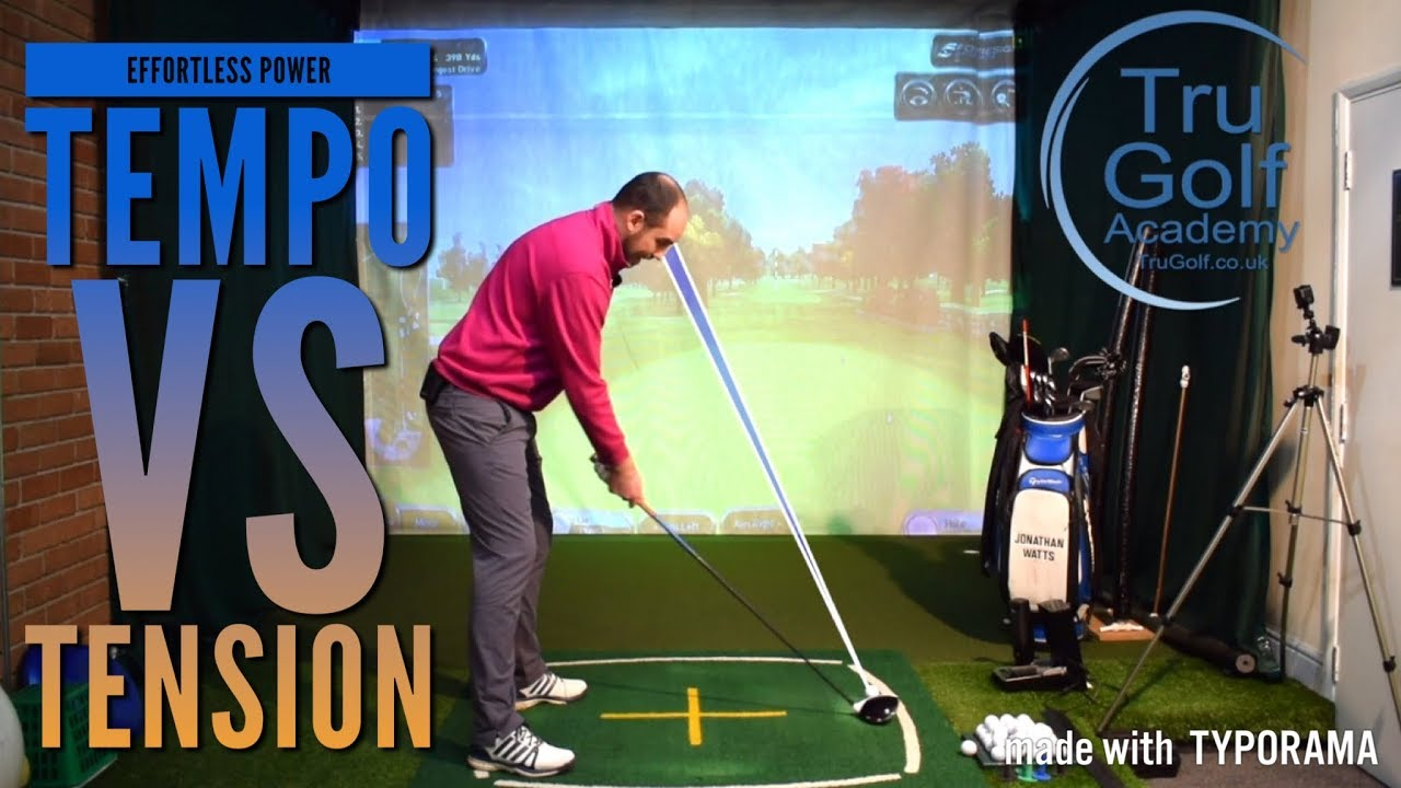 effortless power - tempo vs tension - golf tips - youtube