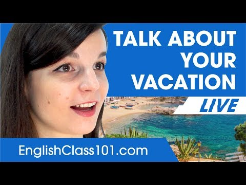 How to Talk about Vacation in English - Basic English Phrases