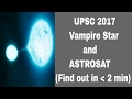 UPSC 2017-Do You Know Vampire Star? (Find Out In Less Than 2 Min)