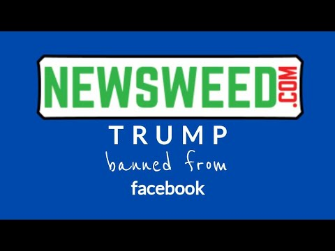 Trump Permantly Banned from Facebook-Newsweed Special
