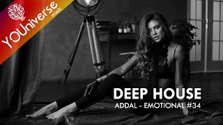 ADDAL - EMOTIONAL #34 (DEEP HOUSE SET)
