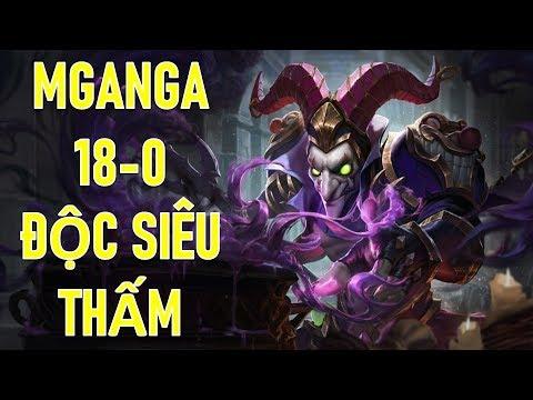 Trùm độc trở lại vô cùng lợi hại Mganga - Hướng dẫn chơi Mganga hủy diệt team bạn 18-0