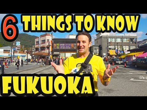 Fukuoka Travel Tips: 6 Things to Know Before You Go to Fukuoka