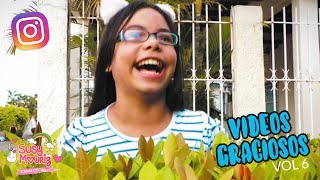Videos graciosos instagramers Vol 6 - Susy Mouriz