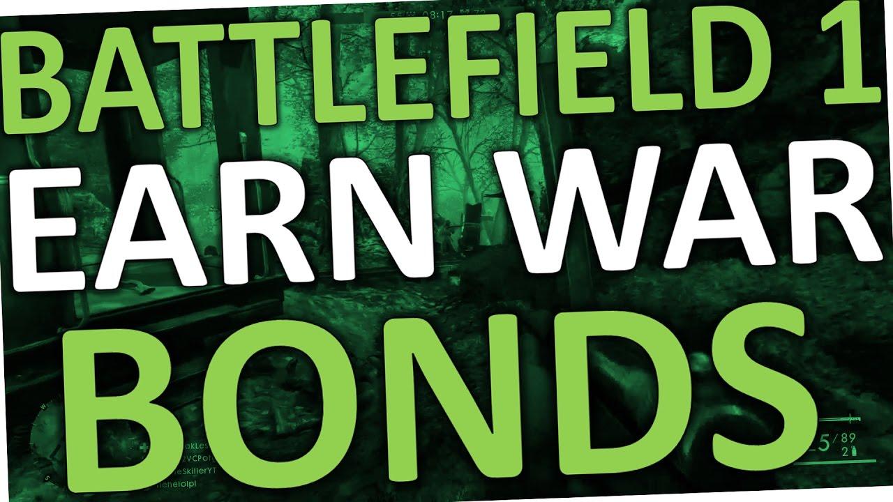 how to get war bonds in battlefield 1 reddit