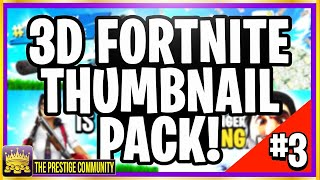 **FREE** Mobile + PC ''FORTNITE 3D THUMBNAIL PACK'' FOR ALL FORTNITE CREATORS! *SEASON 8* (Download)