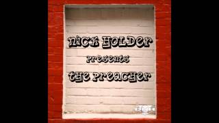 Nick Holder Presents - The Preacher