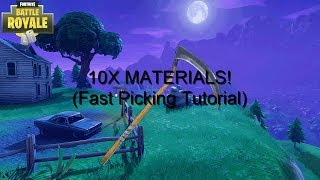 * NEU* GET MATERIALS 10X FASTER AFTER RECENT PATCH! (FAST PICKING) -FORTNITE BATTLE ROYALE