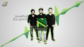 Nano - Sampai Ku Mati (Official Audio)