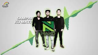 Download Nano - Sampai Ku Mati (Official Audio)