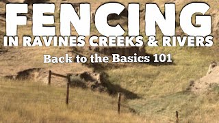Fencing in ravines creeks and rivers.