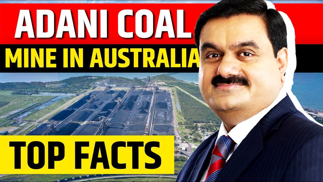 Facts About Adani Carmichael Mine in Australia | Bravus Coal Mine | MUST WATCH