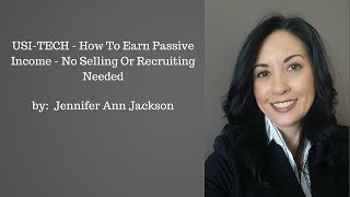 USI-TECH - How To Earn $650 in 140 Days Without Doing Any  Selling Or Recruiting