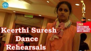 Actress Keerthi Suresh Dance Rehearsals | SIIMA 2014, Malaysia