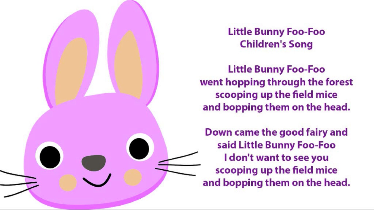 Little Bunny Foo-Foo Lyrics - Children's Song Lyrics - YouTube
