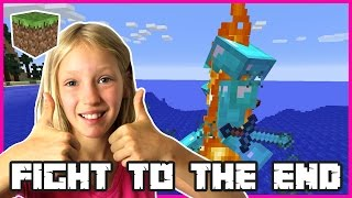 FIGHT TO THE END | Minecraft