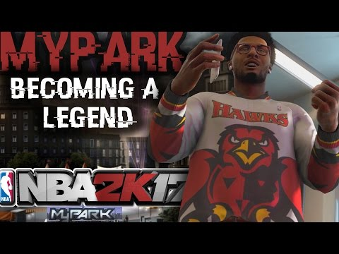 NBA 2K17 MyPARK - Becoming A Legend #1 - 15 GAME WIN STREAK!