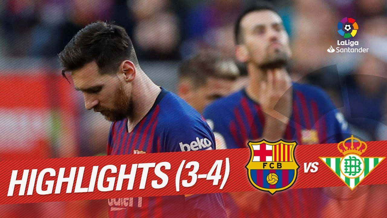 39cef751f Resumen de FC Barcelona vs Real Betis (3-4) - YouTube