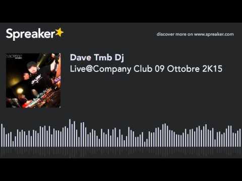 Live@Company Club 09 Ottobre 2K15 (creato con Spreaker)
