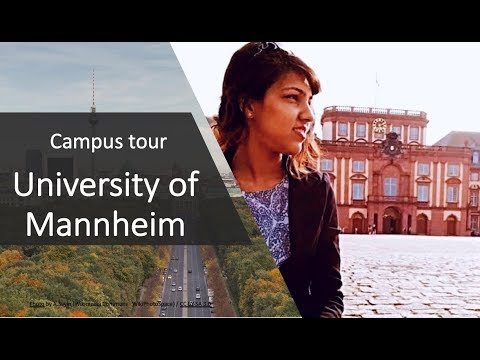 University tour - Study in Germany for international students, UNIVERSITY  OF MANNHEIM (2019)