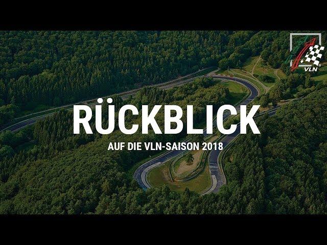 Rückblick VLN Langstreckenmeisterschaft 2018