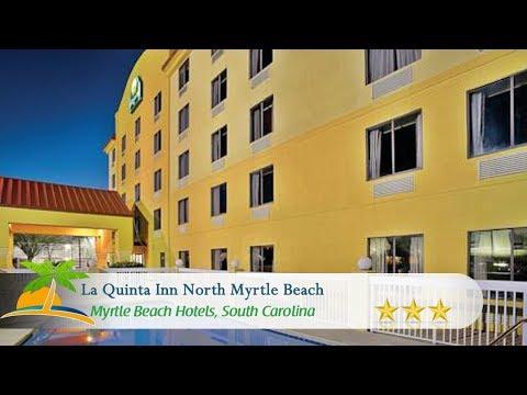 La Quinta Inn North Myrtle Beach - Myrtle Beach Hotels, South Carolina
