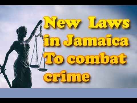 New law in Jamaica to combat high crime rate | The Noble Cop