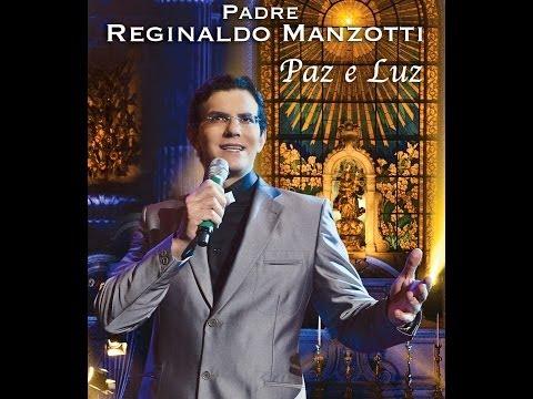 Padre Reginaldo Manzotti - Cantarei (DVD Paz e Luz)