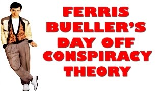 Ferris Bueller Theory: Ferris had an AFFAIR with Cameron