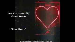 The Kid LAROI ft Juice Wrld - Too Much (Official Audio)
