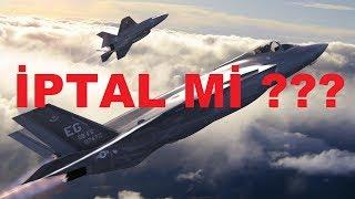 F-35 Alımı İptal mi Oluyor??