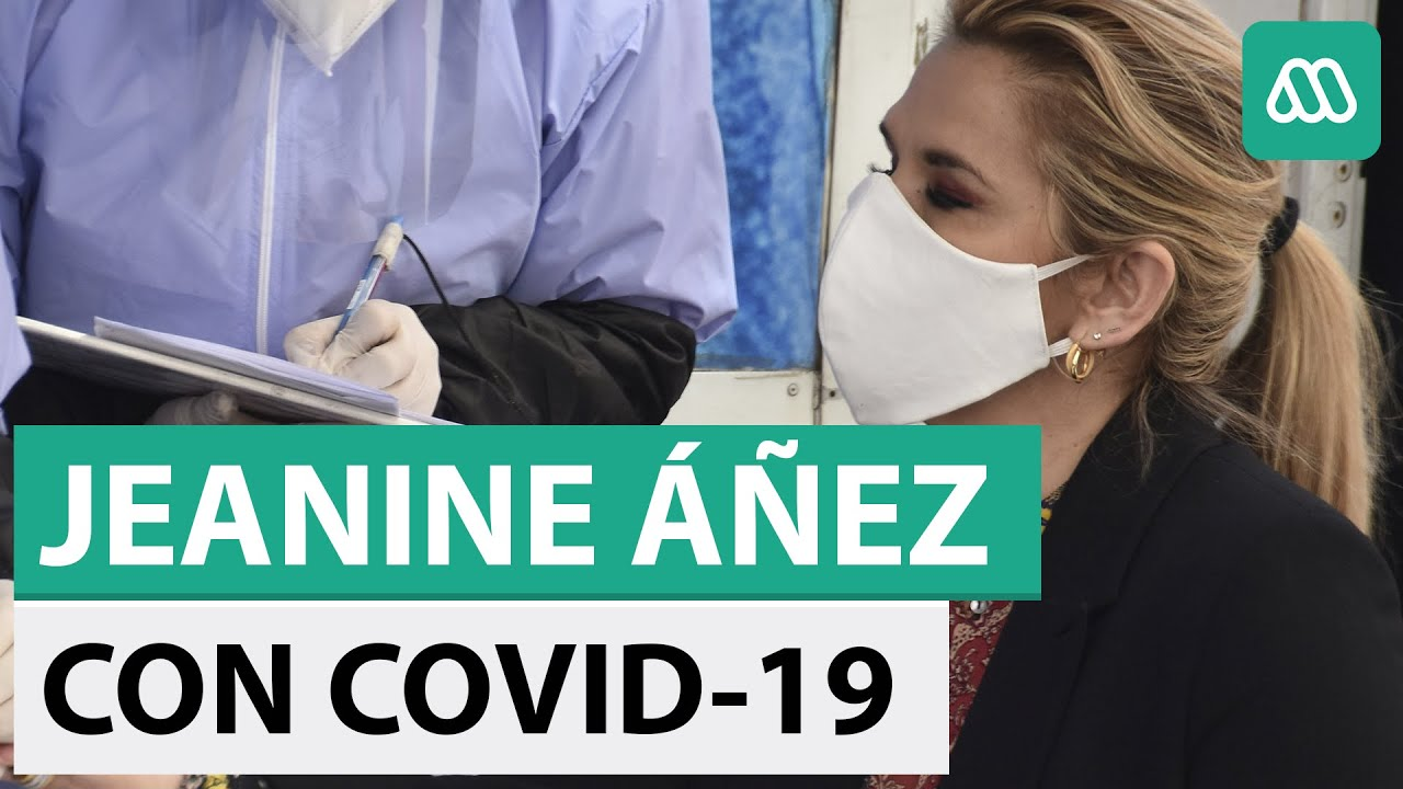 Bolivia | Jeanine Áñez da positivo a coronavirus - YouTube