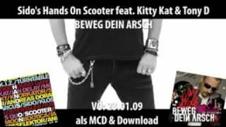 Sido's Hands On Scooter  - Beweg Dein Arsch (feat. Kitty Kat & Tony D.)