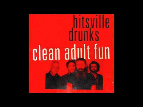 Hitsville Drunks - Clean Adult Fun