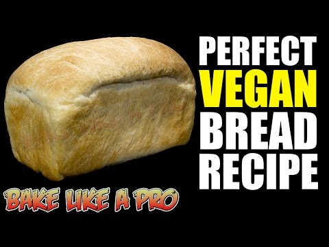 My Perfect VEGAN Bread Recipe